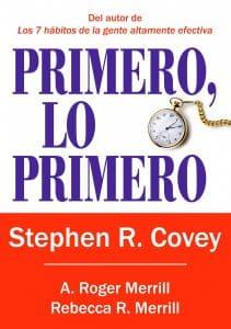 """Libro recomendado gestión del tiempo """"primero lo primero"""""""