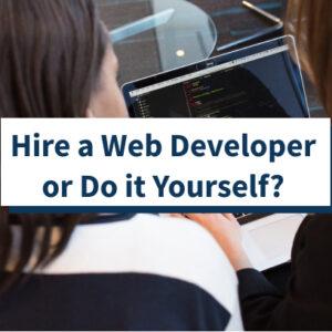 ¿Contratar un desarrollador web o hacerlo usted mismo? (Contras Pros)