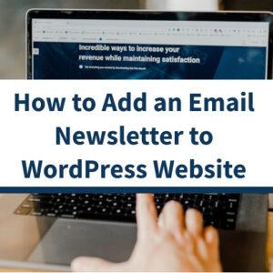 Cómo agregar un boletín informativo por correo electrónico a su sitio web (paso a paso)