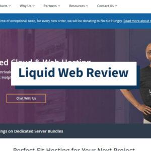 Liquid Web Review - ¿Rápido y confiable, pero costoso? (2021)