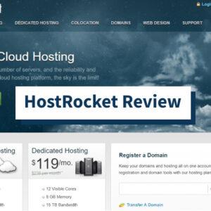 Revisión de HostRocket: ¿Es este alojamiento lo suficientemente bueno en 2021?