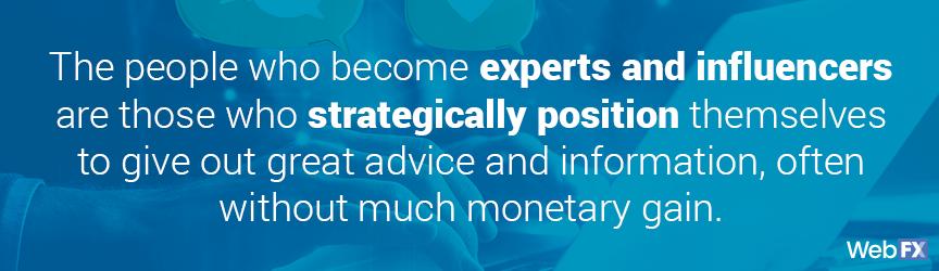 expertos e influencers se posicionan para dar buenos consejos