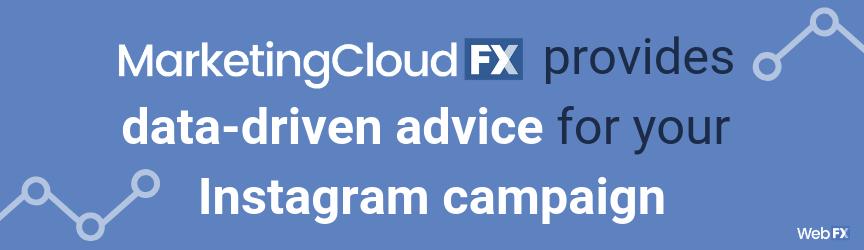 MarketingCloudFX proporciona consejos basados en datos para su campaña de Instagram